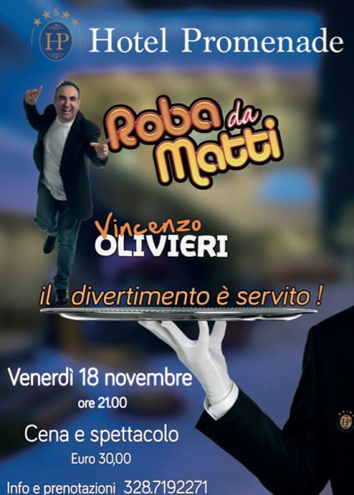 ROBA DA MATTI Vincenzo Olivieri 18.11.16