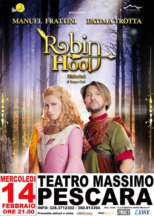 ROBIN HOOD il Musical | 14.02.17 Teatro Massimo PESCARA | Prevendita tel. 328 37 12 302